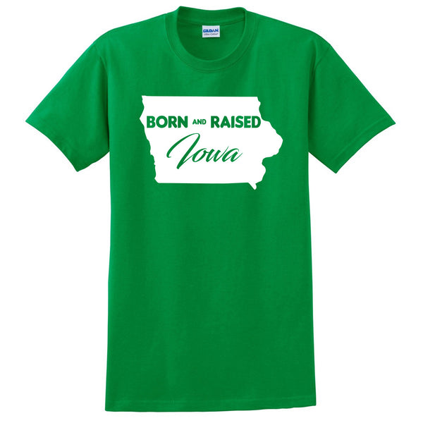Born and Raised Iowa T Shirt