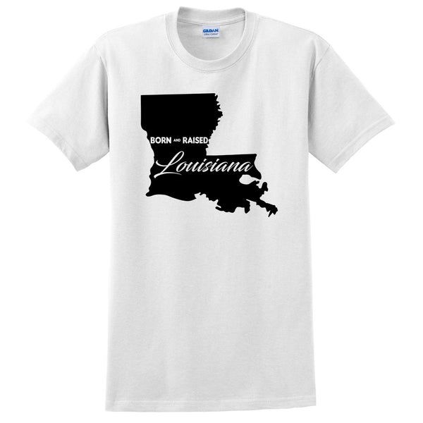 Born and Raised Louisiana T Shirt