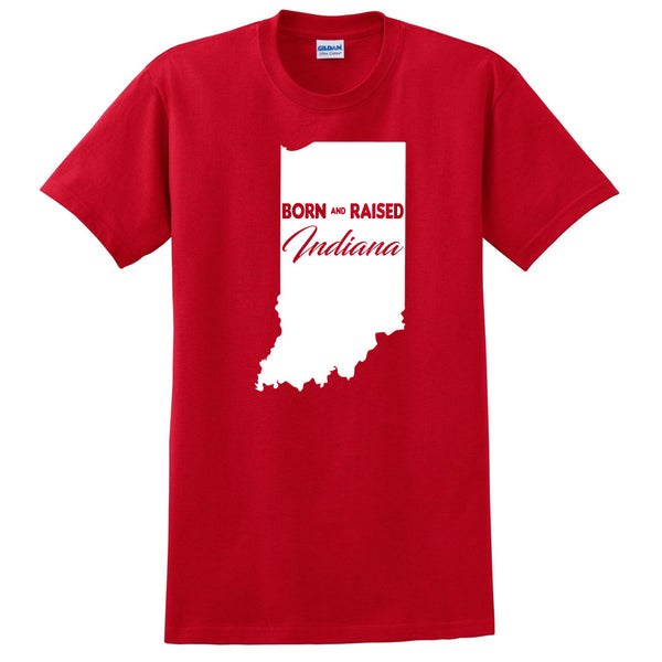 Born and Raised Indiana T Shirt