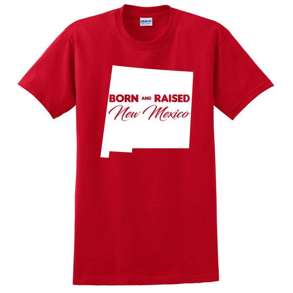 Born and Raised New Mexico T Shirt