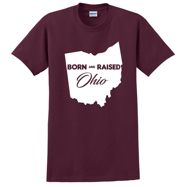 Born and Raised Ohio T Shirt