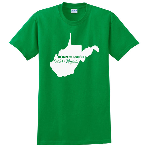 Born and Raised West Virginia T Shirt