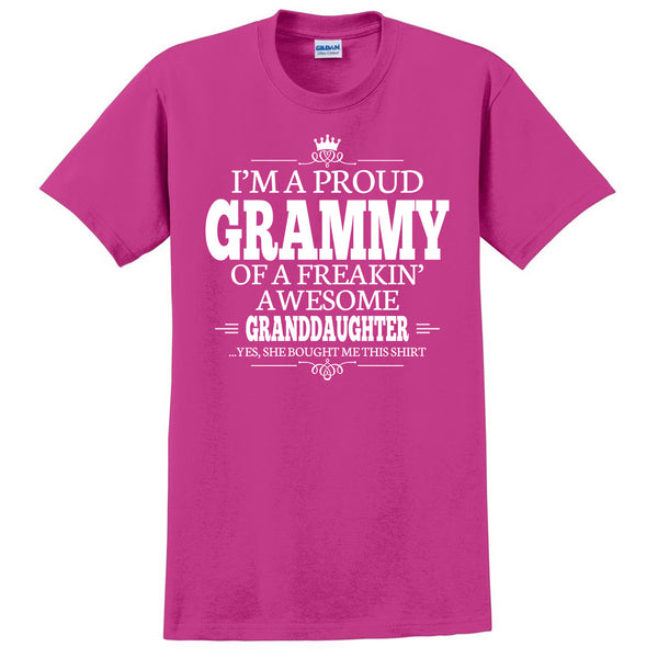 I'm a proud grammy of a freakin' awesome granddaughter T Shirt