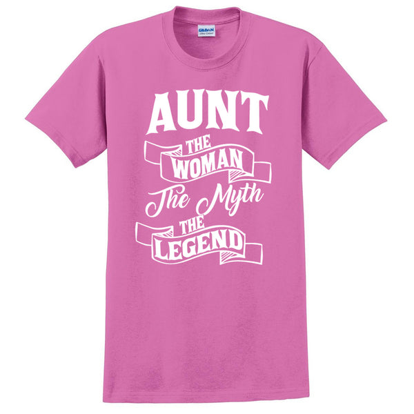 Aunt the woman the myth the legend T Shirt