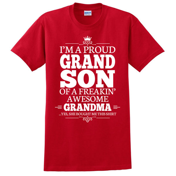 I'm a proudgrandson of a freakin' awesome grandma T Shirt