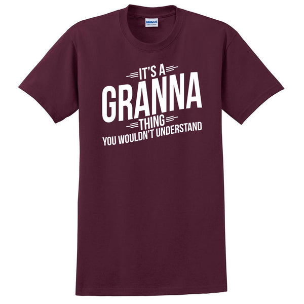 It's a granna thing you wouldn't understand t shirt  mother's day birthday Christmas xmas shirt gift for her