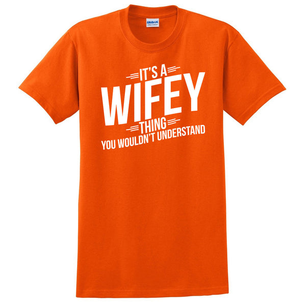 It's a wifey thing you wouldn't understand t shirt  mother's day birthday Christmas xmas shirt gift for her