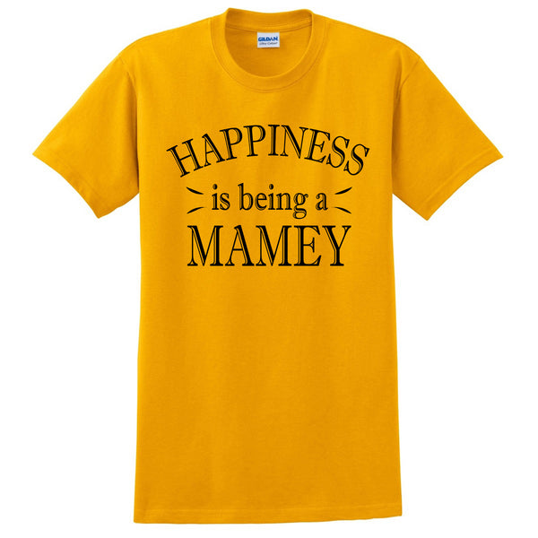 Happiness is being a mamey t shirt birthday mother's day gifts for her for grandparents tee