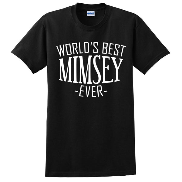 World's best mimsey ever t shirt family mother's day birthday christmas holiday gift ideas  best grandma  grandmother