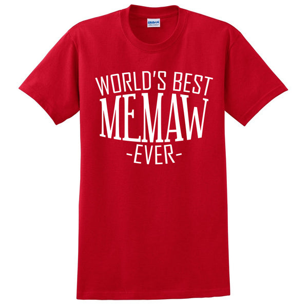 World's best memaw ever t shirt family mother's day birthday christmas holiday gift ideas  best grandma  grandmother