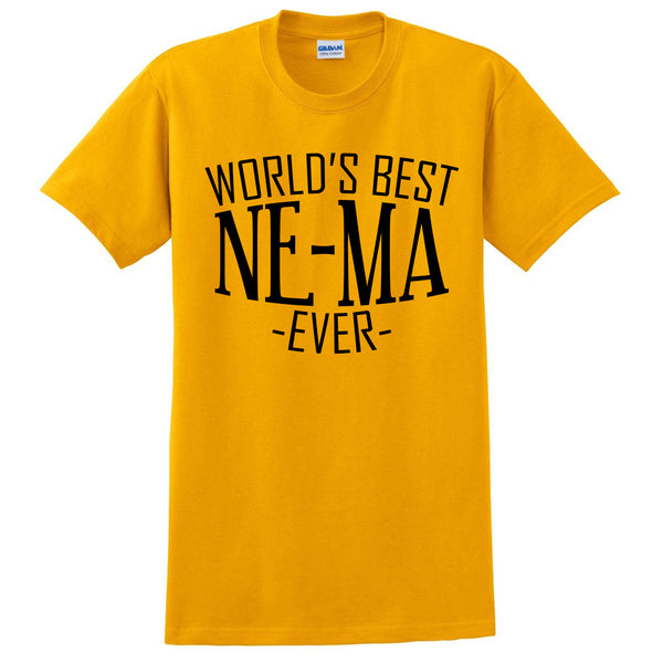 World's best ne-ma ever t shirt family mother's day birthday christmas holiday gift ideas  best grandma  grandmother