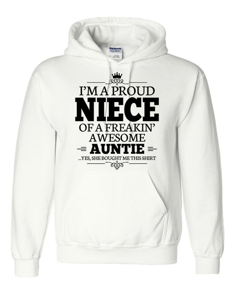 I am a proud niece of a freaking awesome auntie Hoodie
