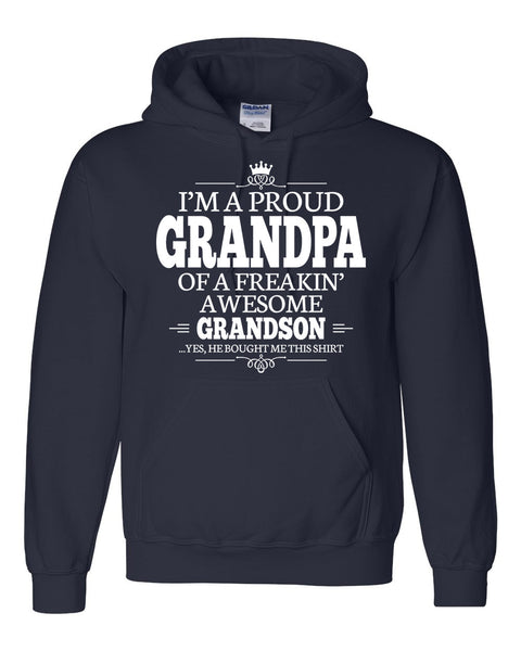I am a proud grandpa of a freaking awesome grandson Hoodie