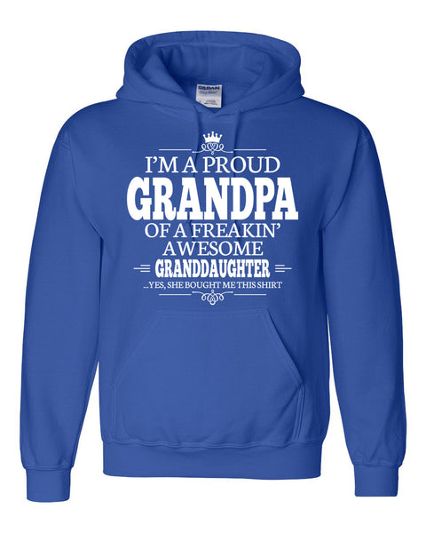I am a proud grandpa of a freaking awesome granddaughter Hoodie