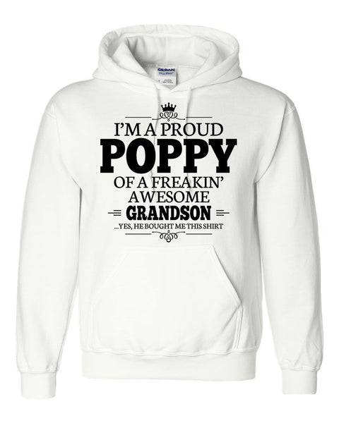 I am a proud poppy of a freaking awesome grandson Hoodie