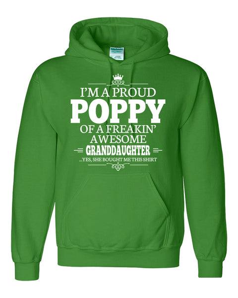I am a proud poppy of a freaking awesome granddaughter Hoodie