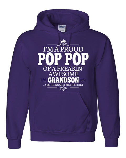 I am a proud pop pop of a freaking awesome grandson Hoodie