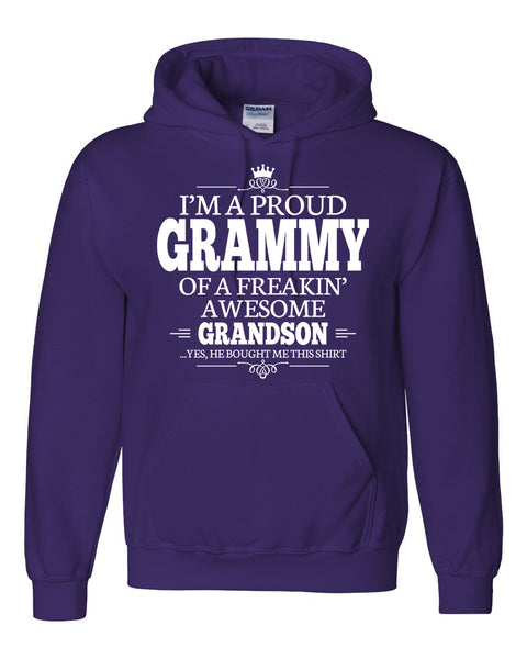 I am a proud grammy of a freaking awesome grandson Hoodie
