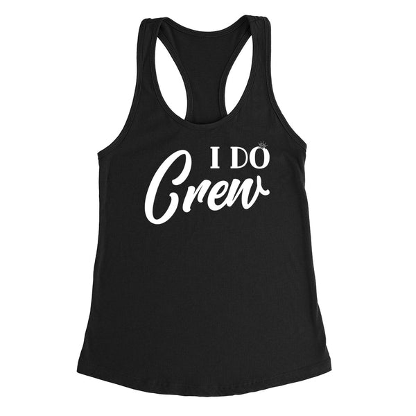 I do crew tanks,  I do tank, bachelorette tank tops, bridal party Tank Top