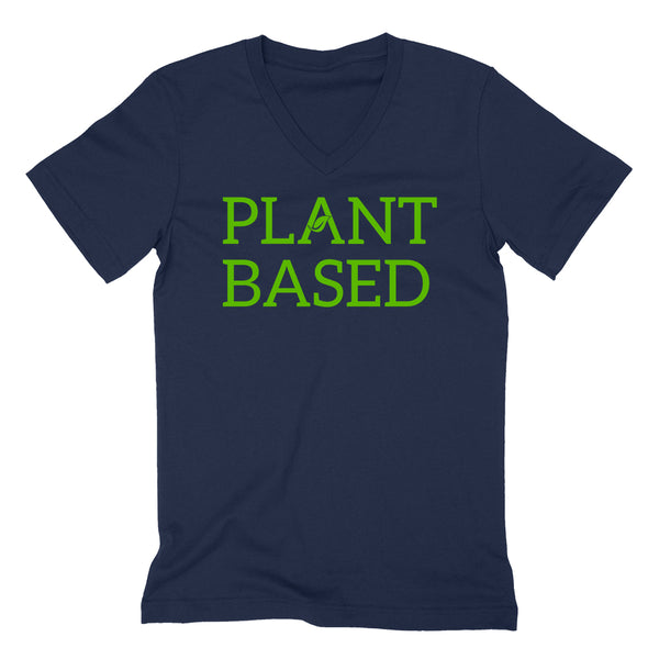 Plant based, cute funny cool humor vegan, gifts for vegan, birthday holiday Christmas  V Neck T Shirt