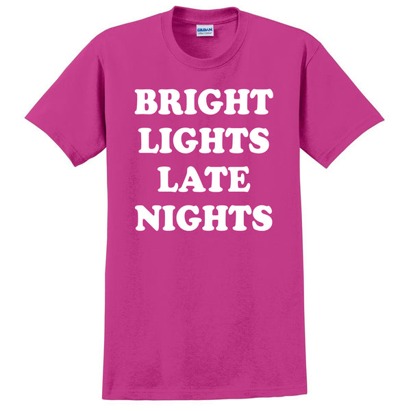 Bright Lights Late Nights T Shirt