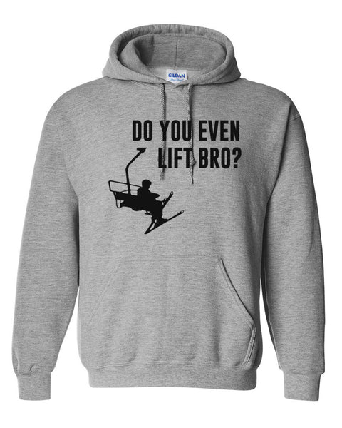 Do you even lift bro? Hoodie
