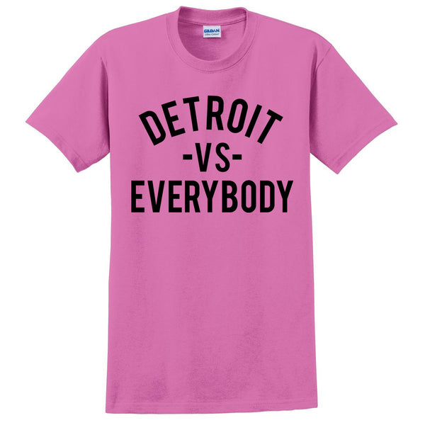 Detroit vs everybody T Shirt