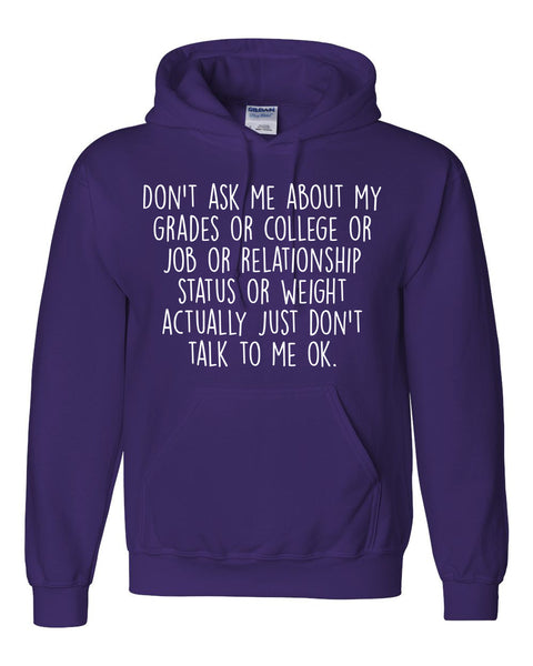 Don't ask me about … Hoodie