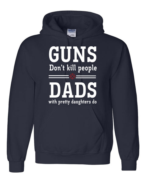 Dads with pretty daughters Hoodie