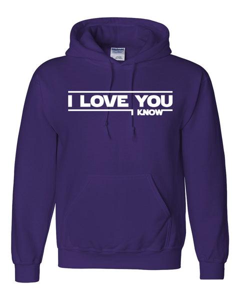 I love you, i know Hoodie