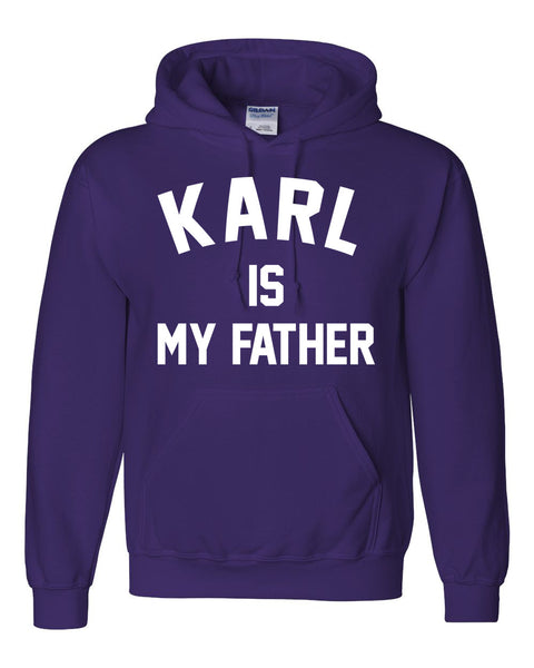 Karl is my father Hoodie