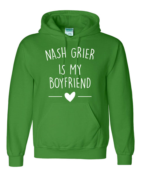 Nash grier is my boyfriend Hoodie
