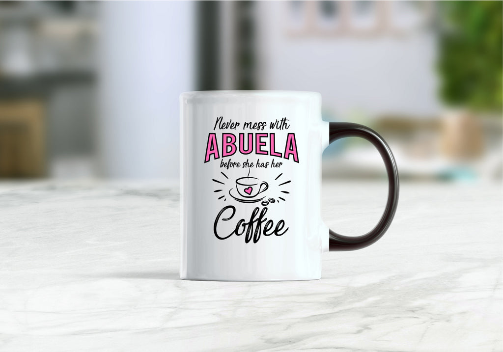 Abuela mug, abuela gift ideas, gift for abuela, Never mess with abuela before she has her coffee mug