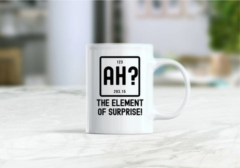 Ah the element of surprise coffee mug