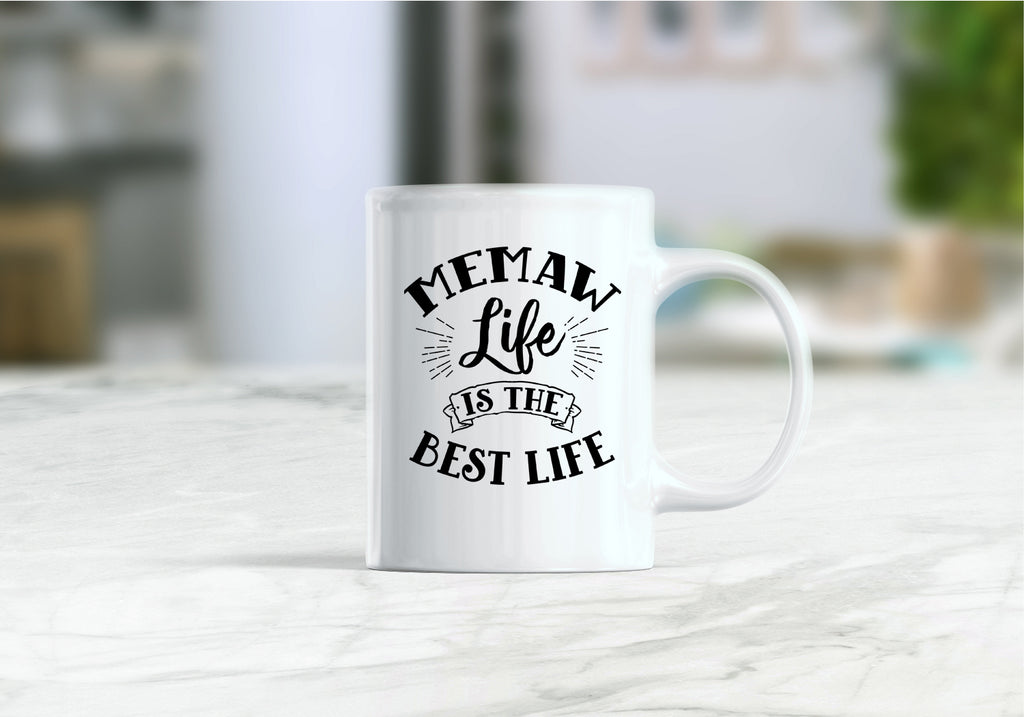 Memaw life is the best life mug, Mothers day gift, mug for memaw, memaw coffee mug
