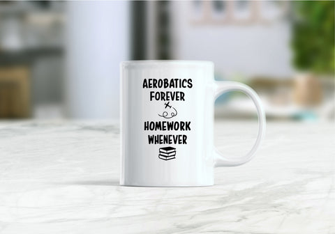 Aerobatics forever homework whenever mug, funny gift ideas, aerobatics coffee mug