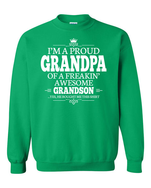 I'm a proud grandpa of a freakin' awesome grandson Crewneck Sweatshirt