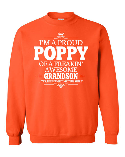 I'm a proud poppy of a freakin' awesome grandson Crewneck Sweatshirt