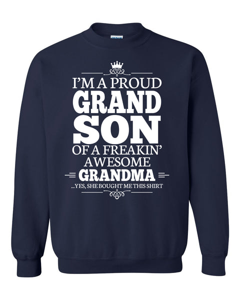 I'm a proudgrandson of a freakin' awesome grandma Crewneck Sweatshirt