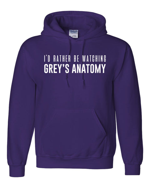 I'd rather be watching Grey's Anatomy Hoodie