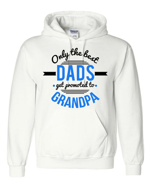 Only the best dads get promoted to grandpa hoodie father's day  Announcement  family grandparents to be gift ideas for him