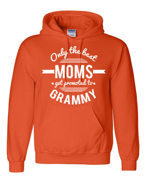 Only the best moms get promoted to grammy hoodie mother's day announcement family grandparents to be gift ideas for her