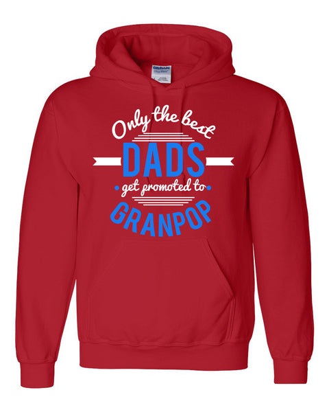 Only the best dads get promoted to granpop hoodie father's day  Announcement  family grandparents to be gift ideas for him
