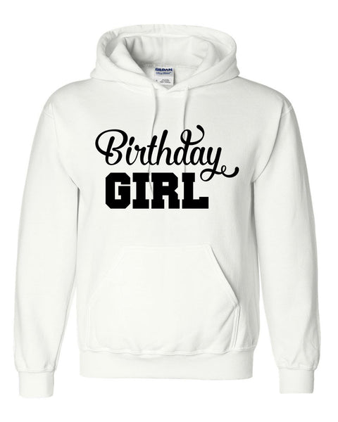 Birthday girl hoodie gift for her birthday sweater cute lovely gift ideas for her