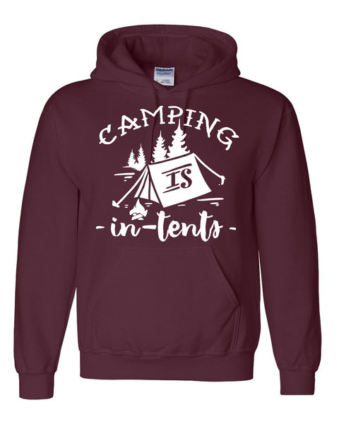 Camping is in tents hoodie camp hiking lover tee funny camper sweater