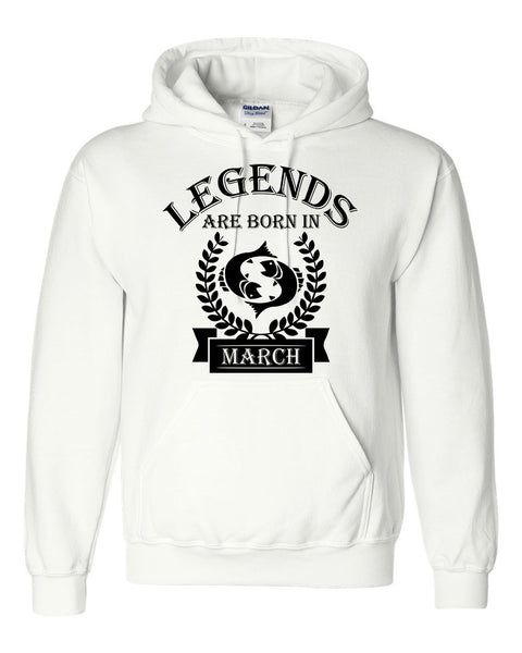 Legends are born in March hoodie, zodiac thing,  birthday gift, astrology horoscope hoodie, for her, for him, pisces