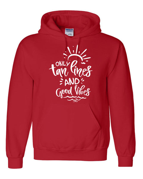 Only tan lines and good vibes hoodie honeymoon  vacation  bachelorette party hoodies