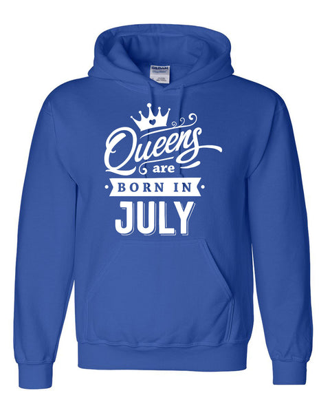 Queens are born in July hoodie birthday sweatshirt for her