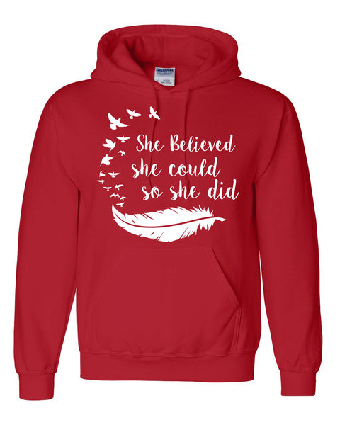 She believed she could so she did hoodie