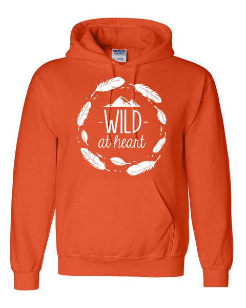 Wild at heart hoodie